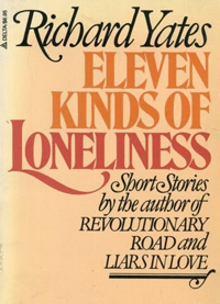 richard-yates_eleven-kinds-of-loneliness.jpg